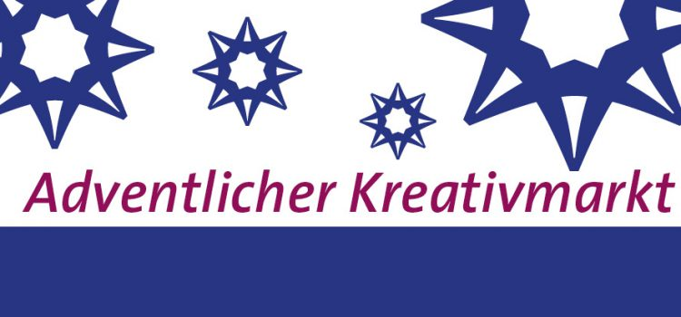 Adventlicher Kreativmarkt am 25. & 26. November 2017